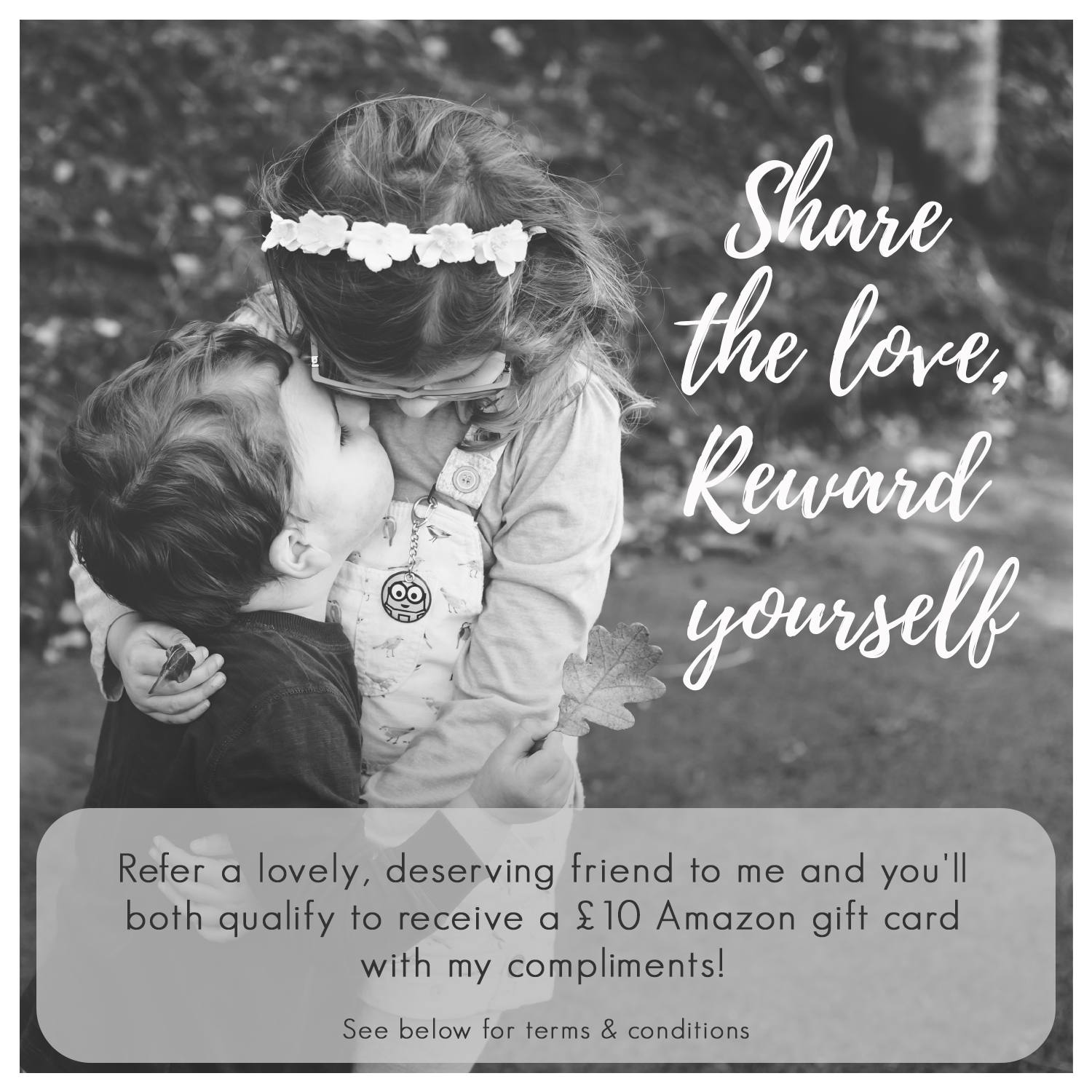 Share the love, reward yourself referral programme offer